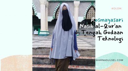 Rosmayasari Nasib al-Qur'an di tengah godaan teknologi